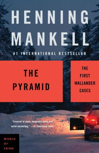 The Pyramid (2008, Detective Wallander #1) by Henning Mankell