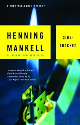 Sidetracked (1999, Detective Wallander #6) by  Henning Mankell