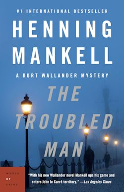 The Troubled Man (2011, Detective Wallander  #11)  by  Henning Mankell
