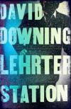 Lehrter Station (2012, John Russell Spy Novels #5) by David Downing