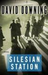 Silesian Station (2008, John Russell Spy Novels #2) by David Downing