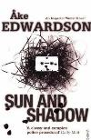 Sun and Shadow (2005, Inspector Erik Winter #3) by Ake Edwardson
