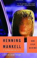 One Step Behind (2002, Detective Wallander #8) by  Henning Mankell