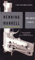 The White Lioness (1998, Detective Wallander #4) by  Henning Mankell