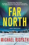 Far North (2012,  Magnus Jonson #2)   by Michael Ridpath