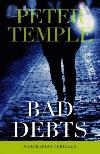 Bad Debts (1996, Jack Irish Mystery Books #1)  by Peter Temple